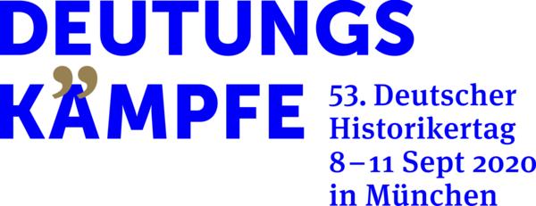 """CfP: """"Deutungskämpfe"""" im Brennglas digitaler Methoden – Beispiele aus den Digitalen Geschichtswissenschaften (Sektion Digitale Geschichte beim Historikertag 2020)"""